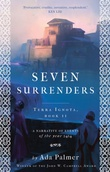"""Seven Surrenders - Terra Ignota, Book II"" av Ada Palmer"