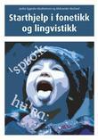 """""""Starthjelp i fonetikk og lingvistikk."""" av Jardar Eggesbø Abrahamsen"""