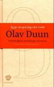 """""""Eg gir ein god dag i det vonde - fyndord, figurar, samanhenger, situasjonar"""" av Olav Duun"""