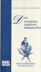 """""""Den ensomme vandrers drømmerier"""" av Jean-Jacques Rousseau"""