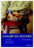 """""""Livsløp og velferd sosialkunnskap"""" av Aage Moan"""