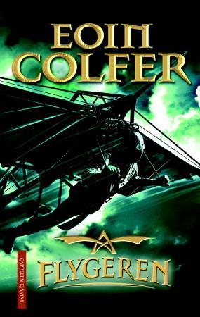 """""""Flygeren"""" av Eoin Colfer"""