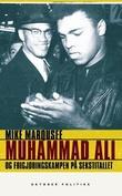 """""""Muhammad Ali og frigjøringskampen på sekstitallet"""" av Mike Marqusee"""