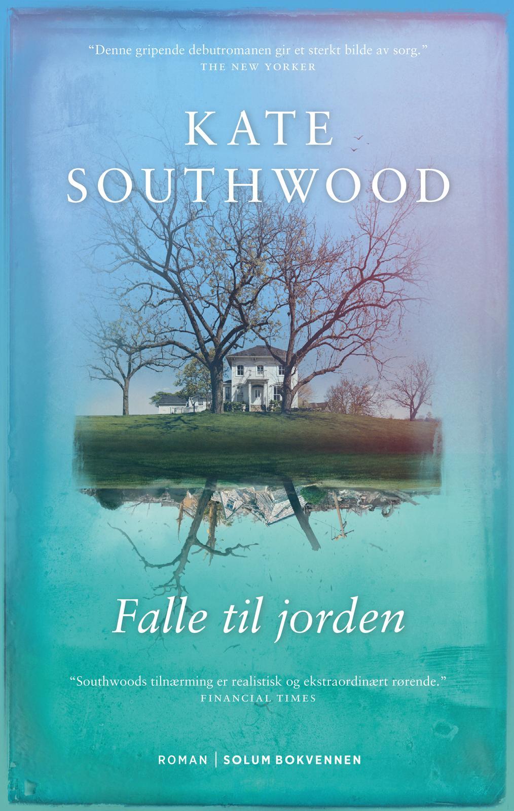 """""""Falle til jorden - roman"""" av Kate Southwood"""