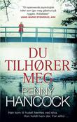 """""""Du tilhører meg"""" av Penny Hancock"""