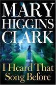 """""""I heard that song before"""" av Mary Higgins Clark"""