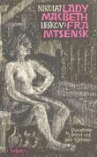"""""""Lady Macbeth fra Mtsensk"""" av Nikolaj Semenovic Leskov"""