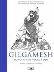 """""""Gilgamesh - kongen som nekta å døy"""" av Rolf Losnegård"""