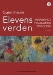 """""""Elevens verden - innføring i pedagogisk psykologi"""" av Gunn Imsen"""