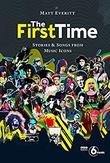 """""""The First time - stories & songs from music icons"""" av Mark Everitt"""