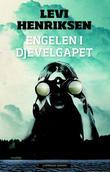 """""""Engelen i djevelgapet"""" av Levi Henriksen"""