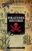 """""""Piratenes historie - fra antikken til i dag"""" av Robert Hermansson"""