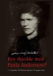 """""""Kva skjedde med Paula Andersson? - [født] 17. desember 1927 Hemnes, Norway, [død] 19. aug. 1944?"""" av Dagmund Moldestad"""