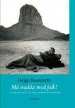 """""""Må snakke med folk! - vindusplass på vagabondekspressen"""" av Helge Baardseth"""