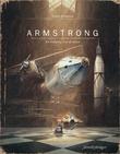 """""""Armstrong - en eventyrlig reise til månen"""" av Torben Kuhlmann"""