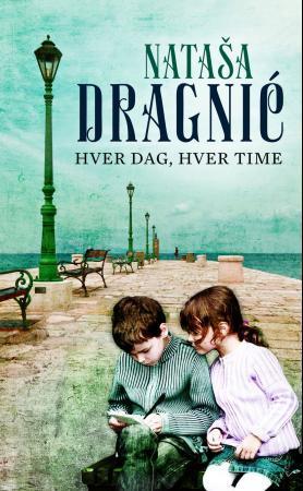 """""""Hver dag, hver time"""" av Natasa Dragnic"""