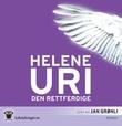 """""""Den rettferdige"""" av Helene Uri"""