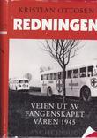 """""""Redningen - veien ut av fangenskapet våren 1945"""" av Kristian Ottosen"""
