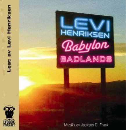 """Babylon badlands"" av Levi Henriksen"