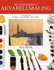 """""""En innføring i akvarellmaling - landskap"""" av Ray Smith"""