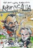 """""""Reisen til Gallia, eller Det er typisk norsk å være god"""" av Ole Paus"""