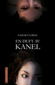 """""""En duft av kanel"""" av Samar Yazbek"""
