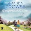 """""""Den perfekte datteren"""" av Amanda Prowse"""