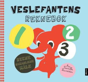 """Veslefantens reknebok - rekne, samanlikne, måle"" av Camilla Lundsten"
