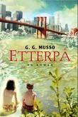"""""""Etterpå en roman"""" av G. Musso"""