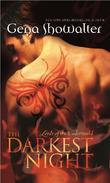 """The Darkest Night (Lords of the Underworld - Book 1) (Mira Direct and Libraries)"" av Gena Showalter"