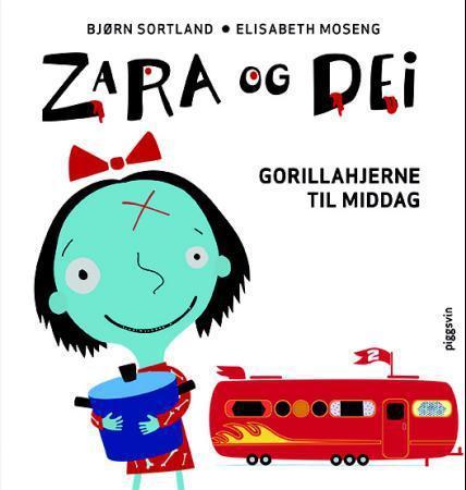 """""""Zara og dei - gorillahjerne til middag"""" av Bjørn Sortland"""