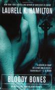 """""""Bloody Bones (Anita Blake, Vampire Hunter)"""" av Laurell K. Hamilton"""