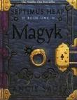 """Magyk - Septimus Heap"" av Angie Sage"