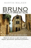 """Bruno, politimester"" av Martin Walker"