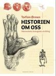 """""""Historien om oss - menneskets biologiske utvikling"""" av Torfinn Ørmen"""