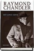 """""""Det lange farvel"""" av Raymond Chandler"""