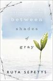 """""""Between shades of gray"""" av Ruta Sepetys"""