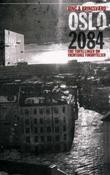 """""""Oslo 2084 fire fortellinger om fremtidige forbrytelser"""" av Jon Bing"""