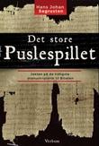 """""""Det store puslespillet - jakten på de tidligste manuskriptene til Bibelen"""" av Hans Johan Sagrusten"""