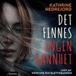 """""""Det finnes ingen sannhet"""" av Kathrine Nedrejord"""