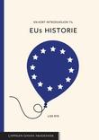 """""""En kort introduksjon til EUs historie"""" av Lise Rye"""