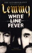 """""""White line fever - the autobiography"""" av Lemmy Kilmister"""
