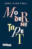 """""""Moderne tapet"""" av Eskil Kjos Fjell"""
