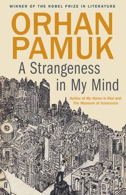 """A strangeness in my mind"" av Orhan Pamuk"
