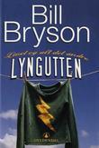"""""""Lyngutten - livet og alt det andre"""" av Bill Bryson"""