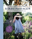 """""""Barbeinthagen - lag drømmehagen med enkle grep"""" av Kari Nygaard"""