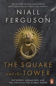 """The square and the tower"" av Niall Ferguson"