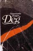 """""""Deg"""" av Annemarta Borgen"""