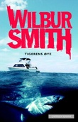 """Tigerens øye"" av Wilbur Smith"