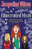"""The illustrated mum"" av Jacqueline Wilson"